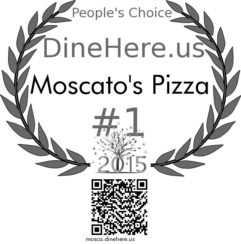Moscato's Pizza DineHere.us 2015 Award Winner